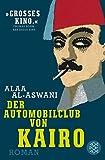Der Automobilclub von Kairo: Roman