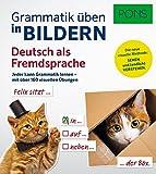 PONS Grammatik üben in Bildern Deutsch als Fremdsprache: Jeder kann Grammatik lernen - mit über 300 visuellen Übungen.