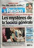 PARISIEN (LE) [No 19718] du 29/01/2008 - CONSEIL DE PARIS / VOS ELUS SONT-ILS ASSIDUS - APRES LA REMISE EN LIBERTE DE JEROME KERVIEL - LES MYSTERES DE LA SOCIETE GENERALE - GALA EN VENDEE AVEC GENEVIEVE DE FONTENAY ET LAURA TANGUY - LES SOUVENIRS DE MITTERRAND AUX ENCHERES - CRISE FINANCIERE / LES FRANCAIS PESSIMISTES - SPORTS / L'ANCIEN COACH DE MANAUDOU VA ETRE ENTENDU - PHILIPPE LUCAS - TENNIS AVEC TSONGA