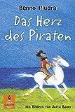 Das Herz des Piraten: Roman (Gulliver)