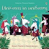 Unicorns in Uniforms (Phonics Readers)