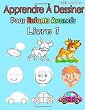 Telecharger Livres Apprendre A Dessiner Pour Enfants Avances Livre 1 Des images simples imiter selon les instructions pour les debutants et les enfants (PDF,EPUB,MOBI) gratuits en Francaise