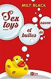 Sextoys et bulles de savon (Diva) (French Edition)