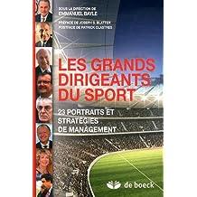 Les Grands Dirigeants du Sport : 23 Portraits et Strategies de Management