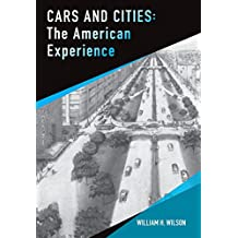 Cars and Cities: The American Experience