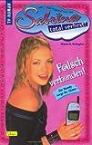 Sabrina, total verhext!, Bd. 19: Falsch verbunden - Diana G. Gallagher