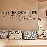 sticker mural Love the life You Live Live the Life you Love Bob Marley Wall Quote Poster Wall Decal Stickers for living room