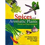Spices and Aromatic Plants: Status and Improvements