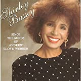 Sings the Songs of Andrew Lloyd Webber by Shirley Bassey (1993-07-28)