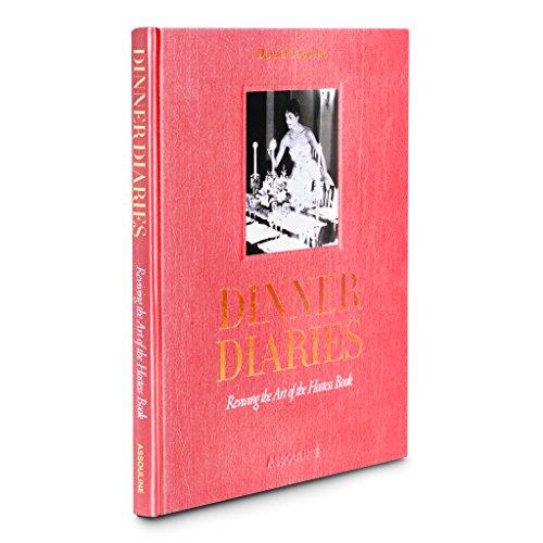 Dinner Diaries: Reviving the Art of the Hostess Book (Trade) Kunst-dinner