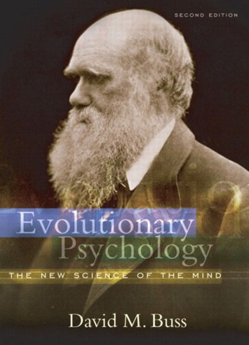 Evolutionary Psychology: The New Science of the Mind por David Buss
