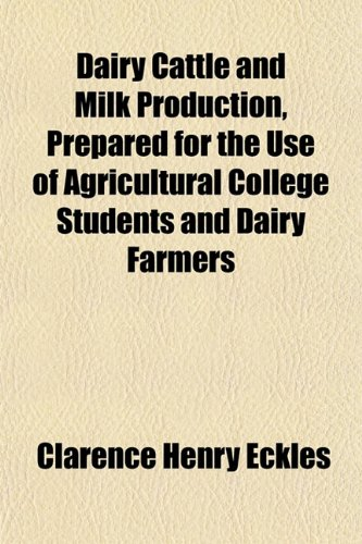 dairy-cattle-and-milk-production-prepared-for-the-use-of-agricultural-college-students-and-dairy-far