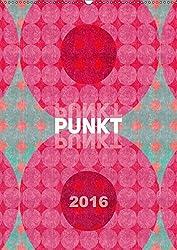 Punkt Punkt Punkt (Wandkalender 2016 DIN A2 hoch): Punkte ... farbenfroh, klar und modern interpretiert (Monatskalender, 14 Seiten ) (CALVENDO Kunst)