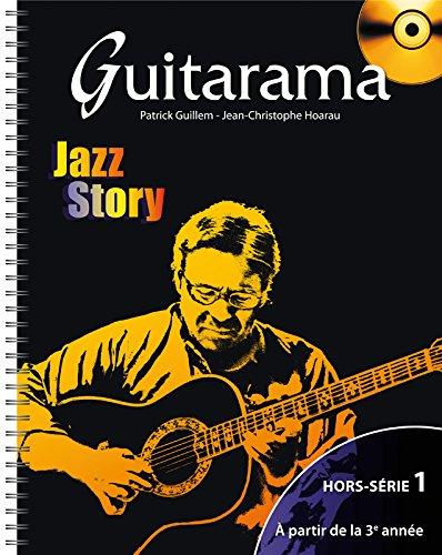 Guitarama Jazz Story hors série 1 (+ 1 CD)