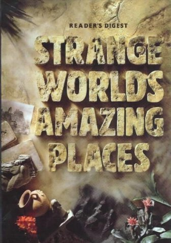 strange-worlds-amazing-places-by-editors-of-readers-digest-1995-09-01