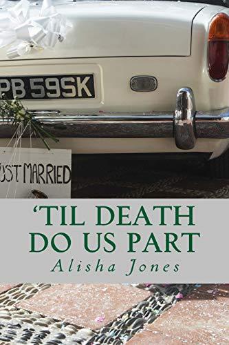 'Til Death Do Us Part (The Vows Series, Band 4)