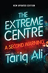 The Extreme Centre: A Second Warning