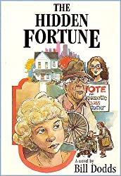 The Hidden Fortune by Bill Dodds (1991-12-06)
