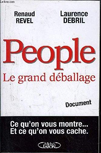 People : Le grand déballage par Renaud Revel
