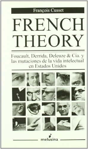 French Theory, Foucault, Derrida, (General)