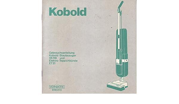 Kobold Staubsauger VK118 und Elektro Teppichbürste ET21