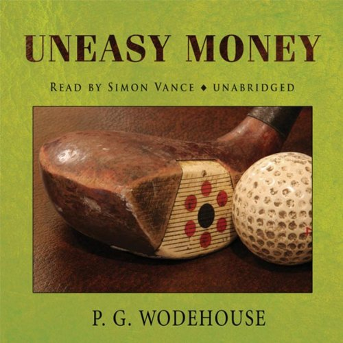 Uneasy Money  Audiolibri