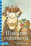 Histoires comme ça by Rudyard Kipling (2002-09-18) - Gallimard Jeunesse - 18/09/2002