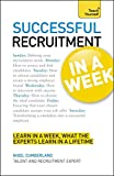 Successful Recruitment in a Week: Teach Yourself (TYW)