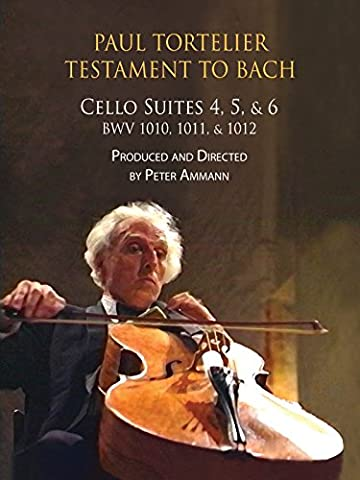 Paul Tortelier, Testament to Bach, Cello Suites Nos. 4, 5, and 6, BWV 1010 - 1012