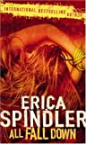 All Fall Down (MIRA) by Erica Spindler (2007-05-01)