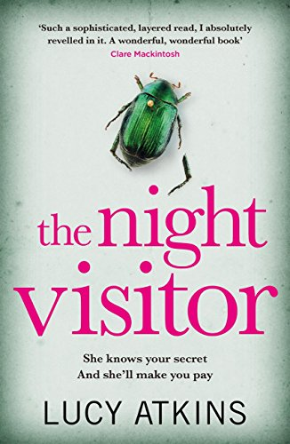The Night Visitor: The gripping psychological suspense of the Summer by [Atkins, Lucy]