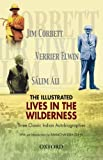 The Illustrated Lives in the Wilderness: Three Classic Indian Autobiographies