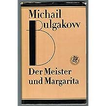 Der Meister und Margarita. Roman (Werkausgabe in Einzelbänden)