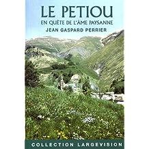 Le Petiou : En quête de l'âme paysanne Tome 2