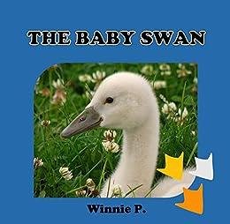 PDF Descargar THE BABY SWAN: Bedtime story(Beginner readers) values(Funny) Rhymes(Animal story series) Early learning(Preschool ... 2-6(Adventure & Education) (BOOKS FOR KIDS)