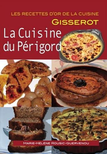 Cuisine du Perigord-RECETTES D'OR