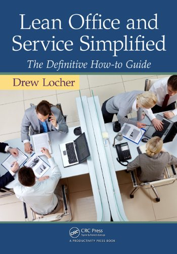 Lean Office and Service Simplified: The Definitive How-To Guide (English Edition) de [Locher, Drew]