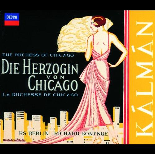 Kálmán: Die Herzogin von Chicago / Act 2 - 13b: Dialog: So, mein Kind, jetzt wo wir allein sind (Wo Sind Kinder Meine)