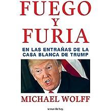 Fuego y furia (Spanish Edition)
