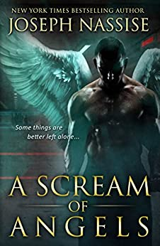 A Scream of Angels (Templar Chronicles Book 2) by [Nassise, Joseph]