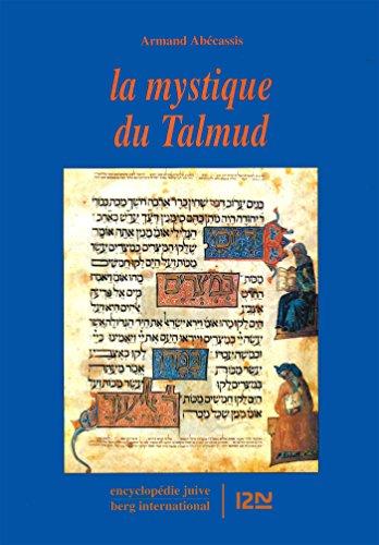 La mystique du Talmud par Armand ABECASSIS