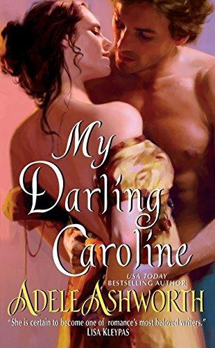 Portada del libro My Darling Caroline by Adele Ashworth (2010-01-26)