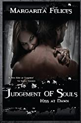 Kiss at Dawn: Volume 3 (Judgement of Souls)