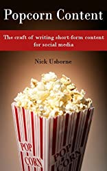 Popcorn Content: The craft of writing short-form content for social media