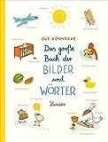 Das große Buch der Bilder und Wörter
