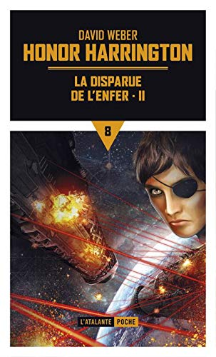 Honor Harrington, Tome 8 : La disparue de l'enfer : Partie 2