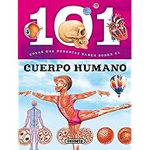 101 Cosas que deberías saber sobre el cuerpo humano