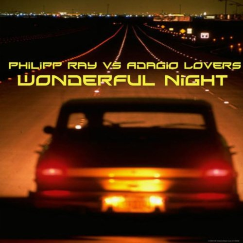 Philipp Ray vs. Adagio Lovers - Wonderful Night