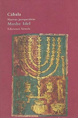 Cábala: Nuevas perspectivas (El Árbol del Paraíso) por Moshe Idel