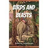 Birds and Beasts [Illustrated edition] (English Edition)